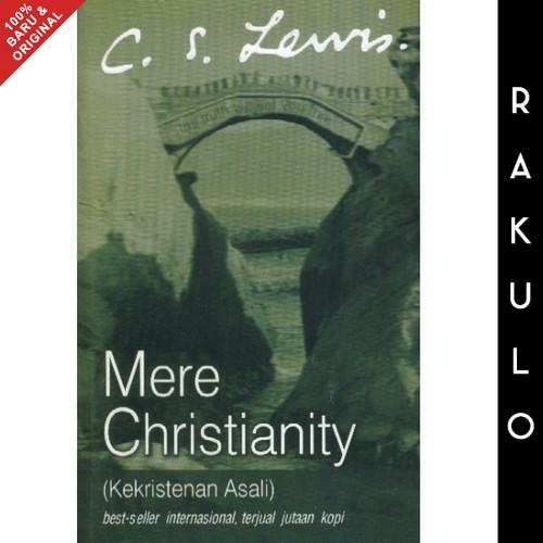 Foto Produk Buku Mere Christianity (Kekristenan Asali) - CS Lewis dari Rakulo