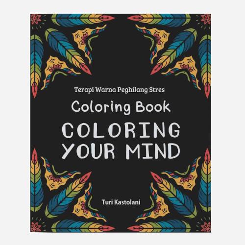 Foto Produk Coloring Book, Coloring Your Mind dari Toko Kutu Buku