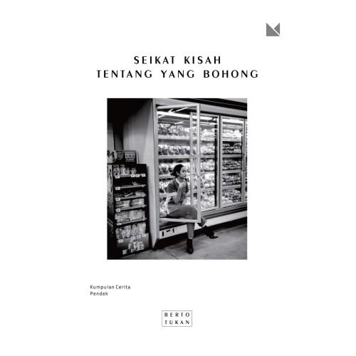 Foto Produk Seikat Kisah Tentang yang Bohong - Berto Tukan - Buku Mojok dari Republik Fiksi