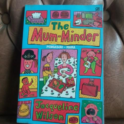 Foto Produk The Mum-Minder Pengasuh Mama oleh Jacqueline Wilson dari Kenji Hatboy Store