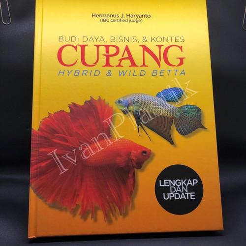 Foto Produk Buku Mengenai Ikan CUpang Hias Budi Daya Bisnis dan kontes - HARDCOVER dari IvanPlastik