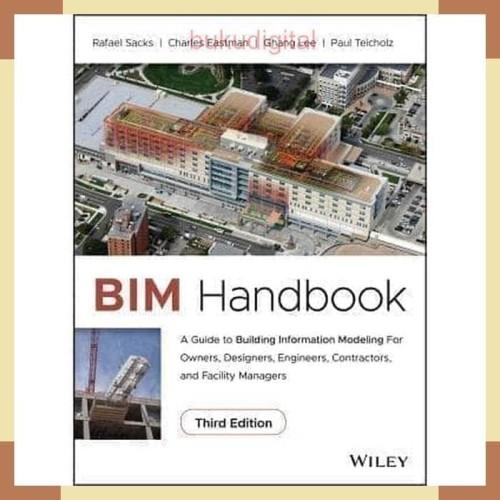 Foto Produk BIM Handbook A Guide To Building Information Modeling 3rd Ed 2018 dari bukudigital