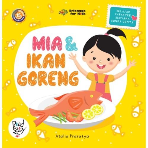 Foto Produk BELAJAR KARAKTER: MIA & IKAN GORENG dari Penerbit Erlangga