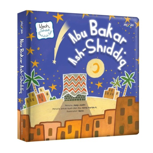 Foto Produk KISAH SAHABAT RASULULLAH SAW.: ABU BAKAR ASH-SHIDDIQ (BOARDBOOK) dari Mizanstore