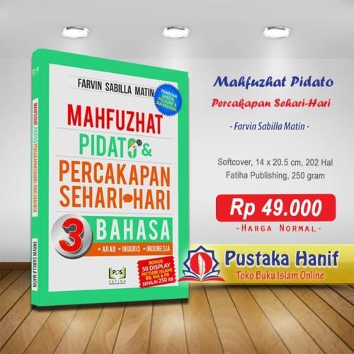 Foto Produk Buku Mahfuzhat Pidato & Percakapan Sehari-Hari 3 Bahasa dari Pustaka Hanif