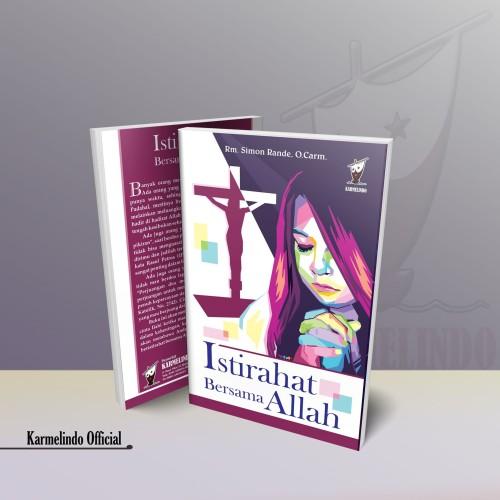 Foto Produk BUKU ISTIRAHAT BERSAMA ALLAH dari Karmelindo Official