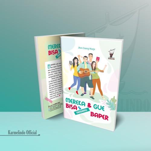 Foto Produk BUKU MEREKA & GUE BISA MENGATASI BAPER dari Karmelindo Official