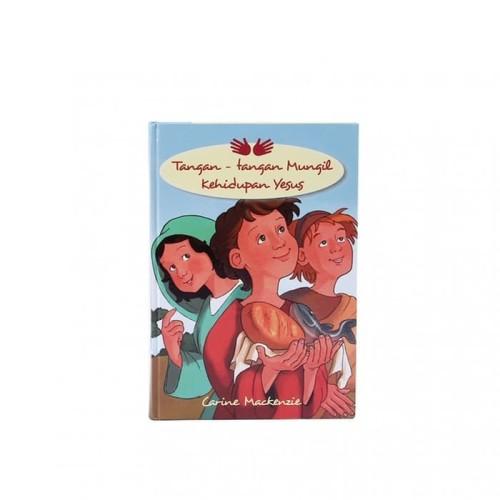 Foto Produk Buku Tangan-Tangan Mungil Kehidupan Yesus - Carine Mackenzie dari 180 Christian Store Jakarta