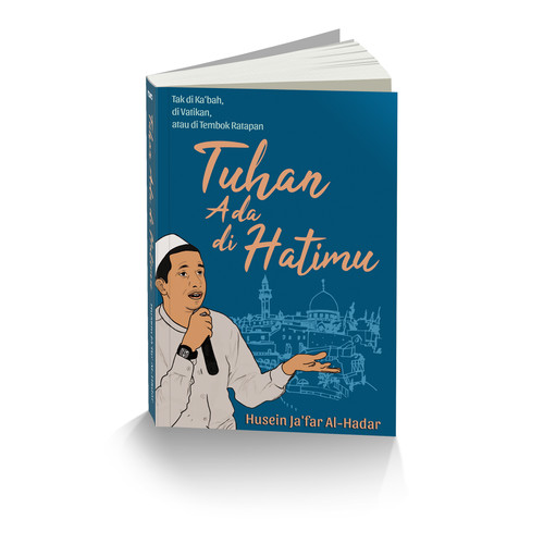 Foto Produk TUHAN ADA DI HATIMU TIDAK DI KABAH DI VATIKAN - Husein Jafar Al Hadar dari Outoftheboox Bandung