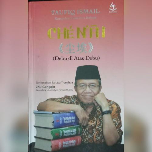 Foto Produk Debu di atas Debu(Terjemahan Bhs Tionghoa)-Taufiq Ismail-Balai Pustaka dari Balai Pustaka