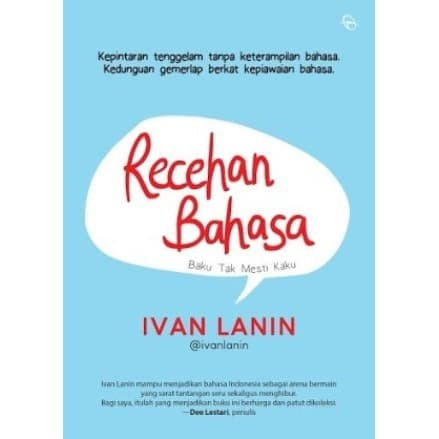 Foto Produk RECEHAN BAHASA: Baku Tak Mesti Kaku - Ivan Lanin dari Outoftheboox Jakarta