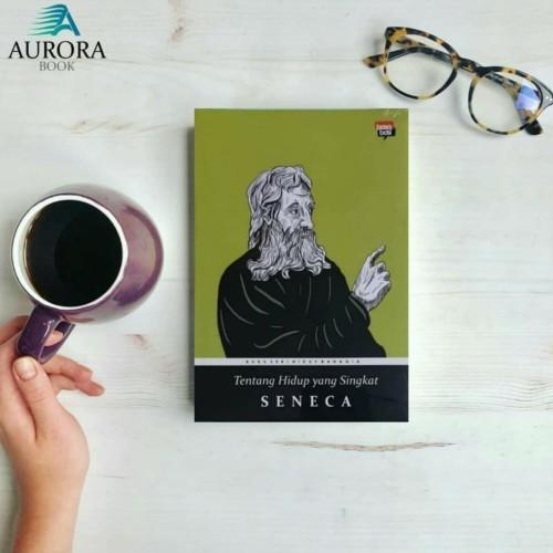 Foto Produk Buku Tentang Hidup Yang Singkat - Seneca - Original dari Aurora Book