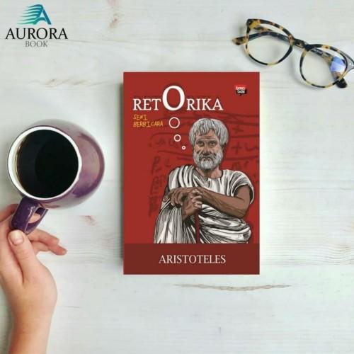 Foto Produk Buku Retorika Seni Berbicara - Aristoteles - Original dari Aurora Book
