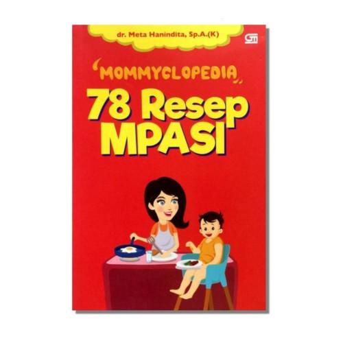 Foto Produk Mommyclopedia: 78 Resep MPASI - dr. Meta Hanindita, Sp.A - Gramedia dari Republik Fiksi