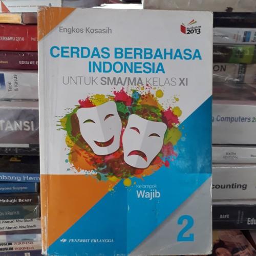 Foto Produk CERDAS BERBAHASA INDONESIA SMA KELAS XI KELOMPOK WAJIB 2013 ERLANGGA dari Tb. Naseh
