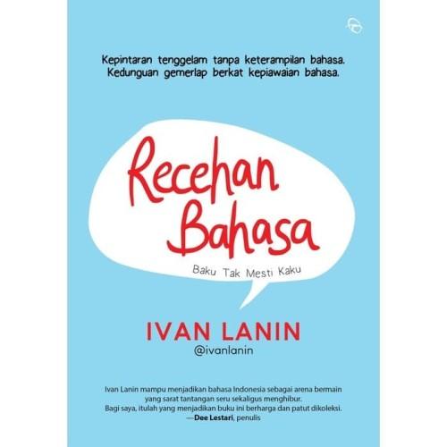 Foto Produk BUKU RECEHAN BAHASA Baku Tak Mesti Kaku - Ivan Lanin dari Outoftheboox Surabaya