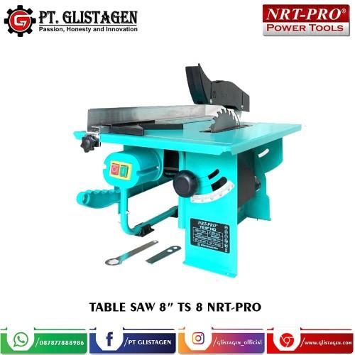 "Foto Produk Mesin Table Saw 8 inch Meja Gergaji Potong Kayu Nrt Pro TS 8"" HD dari PT. GLISTAGEN"