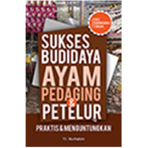 Foto Produk [IC] SUKSES BUDIDAYA AYAM PEDAGING DAN PETELUR dari Outoftheboox Bandung