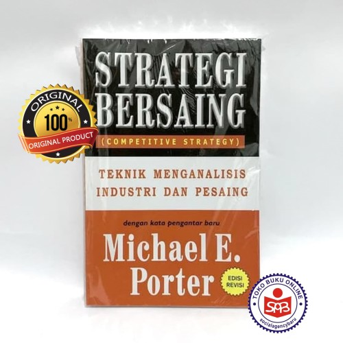 Foto Produk Strategi Bersaing Competitive Strategy - Michael E. Porter dari Social Agency Baru