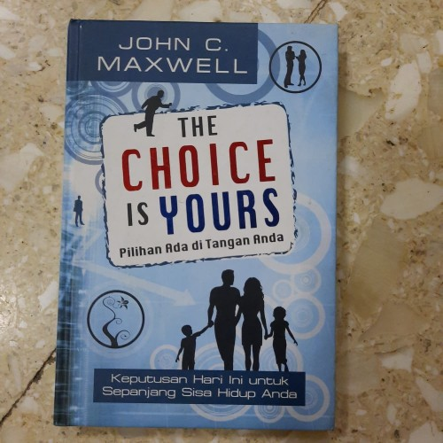 Foto Produk John C. Maxwell - The Choice is Yours dari CV Pionir Jaya