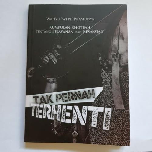 Foto Produk Buku Kumpulan Khotbah: Tak Pernah Terhenti Pdt. Wahyu Pramudya dari Bejana Retak