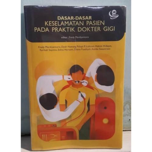 Foto Produk Buku Dasar-Dasar Keselamatan Pasien Pada Praktik Dokter Gigi dari Dental ID Store