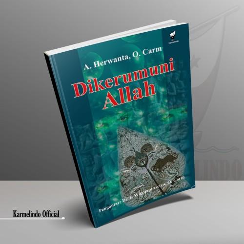 Foto Produk DIKERUMUNI ALLAH dari Karmelindo Official