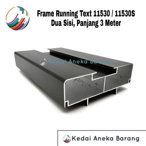 Foto Produk Frame Running Text 11530 11530S Casing Aluminium 2 Dua Sisi 2Sisi 3M dari Kedai Aneka Barang