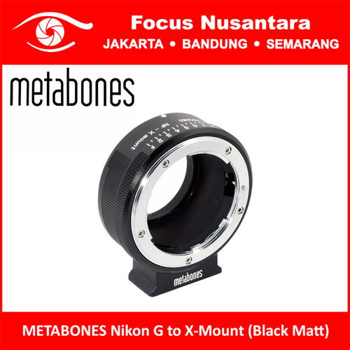 Foto Produk METABONES Nikon G to X-Mount (Black Matt) dari Focus Nusantara