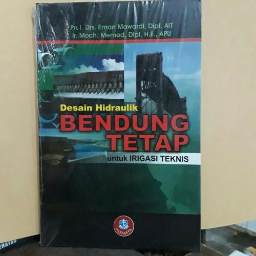 Foto Produk Desain hidraulik bendungan tetap untuk irigasi teknis. dari TokoBukuFadhillah