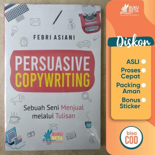 Foto Produk Persuasive Copywriting - Febri Asiani - Reguler dari Buku Beta