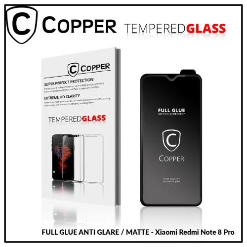 Foto Produk Redmi Note 8 Pro - COPPER Tempered Glass Full Glue ANTI GLARE - MATTE dari Copper Indonesia