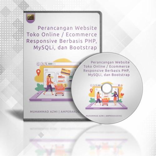 Foto Produk DVD Perancangan Web E-commerce Responsif Berbasis Php Mysqli Bootstrap dari Azmi Cole Jr