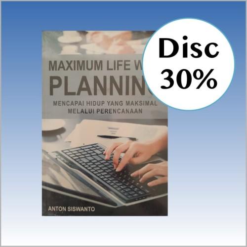Foto Produk Maximum Life with Planning - Anton Siswanto dari CV Pionir Jaya