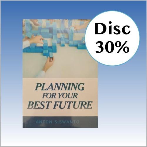 Foto Produk Planning for Your Best Future - Anton Siswanto dari CV Pionir Jaya