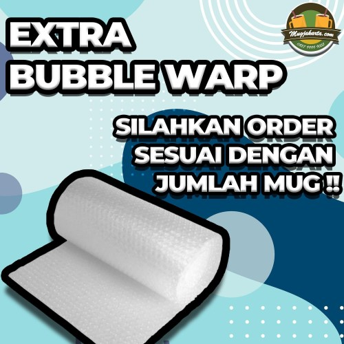 Foto Produk EXTRA BUBBLE WARP dari Mug Jakarta