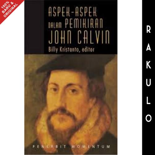 Foto Produk Buku Aspek-aspek dalam Pemikiran John Calvin - Billy Kristanto dari Rakulo