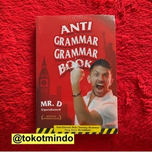 Foto Produk ANTI GRAMMAR GRAMMAR BOOK - Denisio Perez (guruku Mr. D) dari toko tmindo