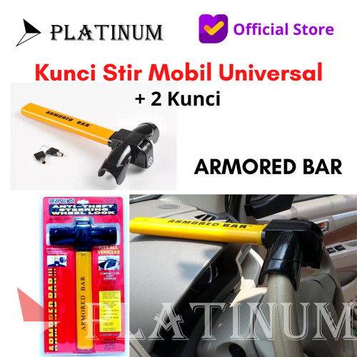 Foto Produk KUNCI STIR PENGAMAN MOBIL T ARMORED BAR ORIGINAL SAFETY LOCK ARMORED dari PLATINUM CAR PARTS