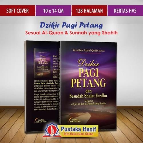 Foto Produk Buku Dzikir Pagi Petang dan Sesudah Sholat Fardhu dari Pustaka Hanif