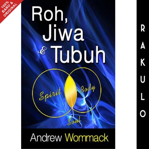 Foto Produk Buku Roh, Jiwa, dan Tubuh Andrew Wommack dari Rakulo
