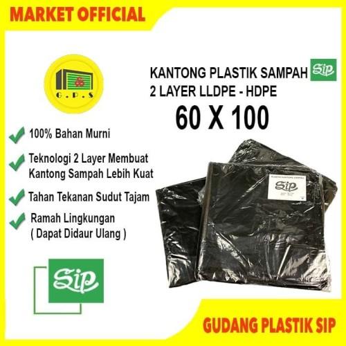 Foto Produk Kantong Plastik Sampah UK 60x100 Merek SIP / 2 LAYER LLDPE, HDPE dari Gudang Plastik SIP