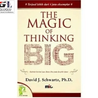 Foto Produk Buku The Magic of Thinking Big David J Schwartz, Ph.D. dari GlugluBooks
