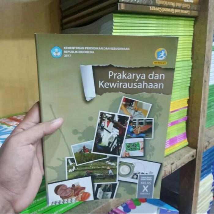 Jual Buku Prakarya Dan Kewirausahaan Kelas 10 Semester 2 Revisi 2017 Sma Kota Surabaya Karman Book Online Tokopedia