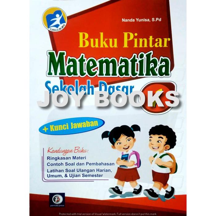 Jual Buku Pintar Matematika Permata Press Sd Kelas 1 2 3 4 5 6 Soal Mat Kota Surabaya Joy Books Tokopedia