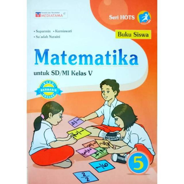 Jual Buku Siswa Matematika Sd Kelas 5 Kurikulum 2013 Penerbit Mediatama Kota Semarang Toko Buku Cemerlang Tokopedia