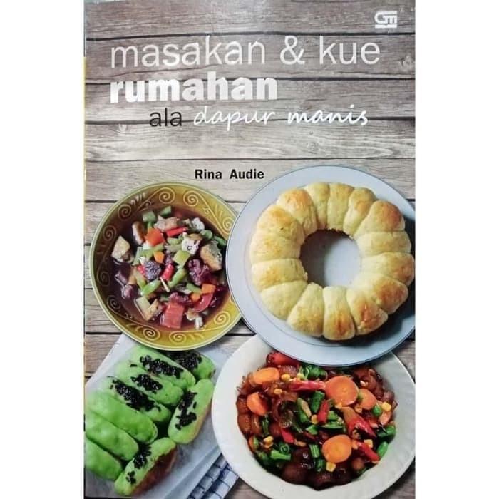Jual Buku Resep Masakan Kue Rumahan Ala Dapur Manis Original Kota Cimahi Gudang Buku Sale Tokopedia